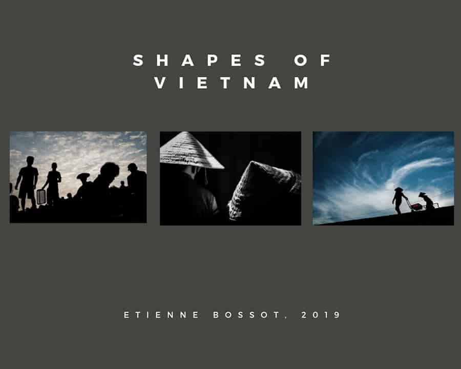 Shapes of Vietnam is a personal project by Etienne Bossot